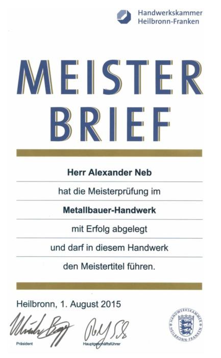 Metallbau Neb Heilbronn Meisterbrief Alexander Neb
